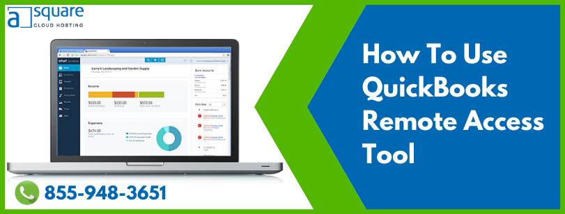 How QuickBooks Remote Access Tool Benefits Business Working?