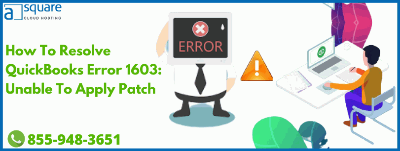 How To Resolve QuickBooks Error 1603: Unable To Apply Patch