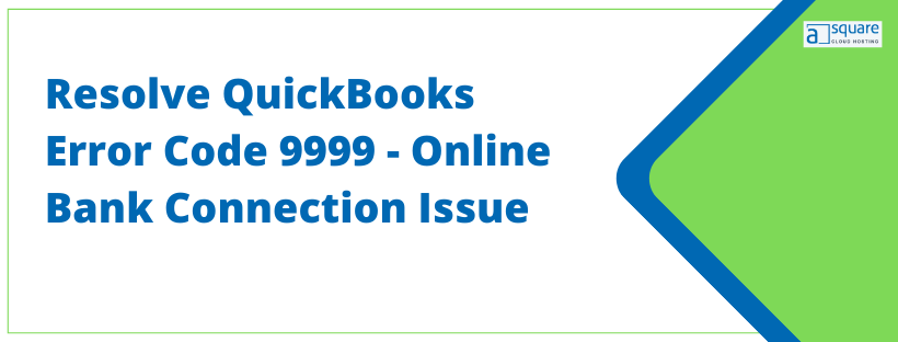 QuickBooks Error Code 9999