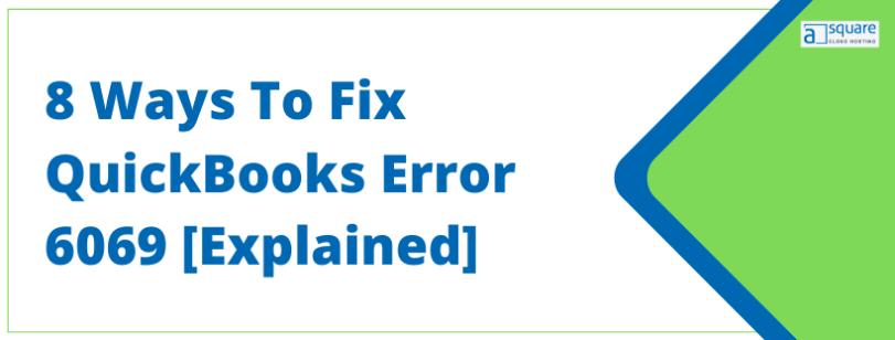 QuickBooks Error 6069