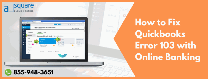 How To Fix QuickBooks Error 103 With Online Banking?