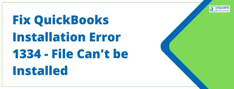 Intuit QuickBooks Installation Error 1334