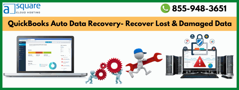 QuickBooks Auto Data Recovery- Recover Lost & Damaged Data