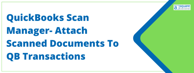 QuickBooks Scan Manager