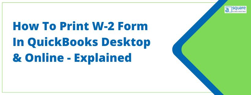 Print W-2 Form in QuickBooks
