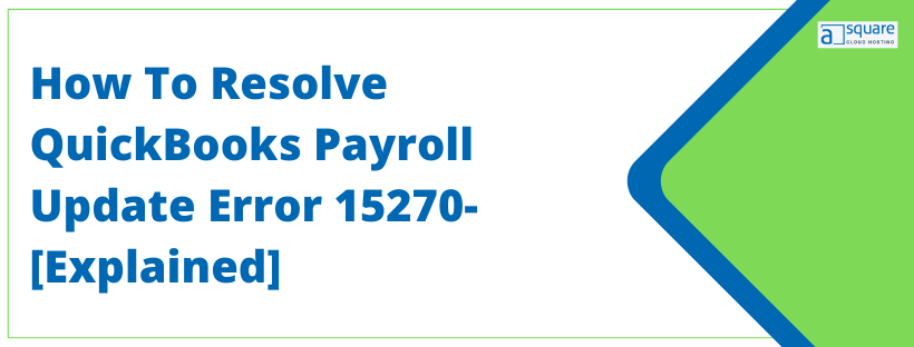QuickBooks Payroll Update Error 15270