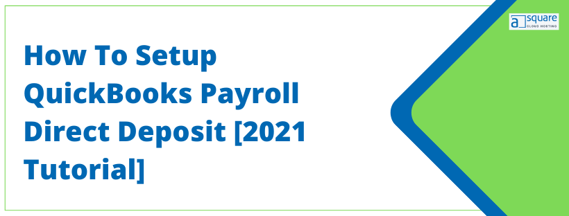 QuickBooks Desktop Payroll Direct Deposit