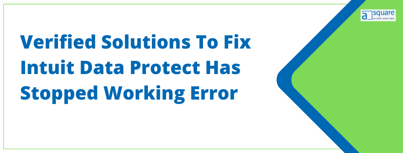 Intuit Data Protect Has Stopped Working