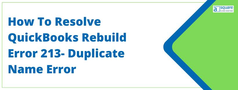 QuickBooks Rebuild Error 213