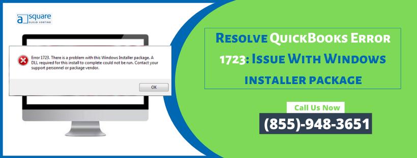 Resolve QuickBooks Error 1723: Issue With Windows installer package
