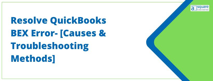 Error BEX in QuickBooks