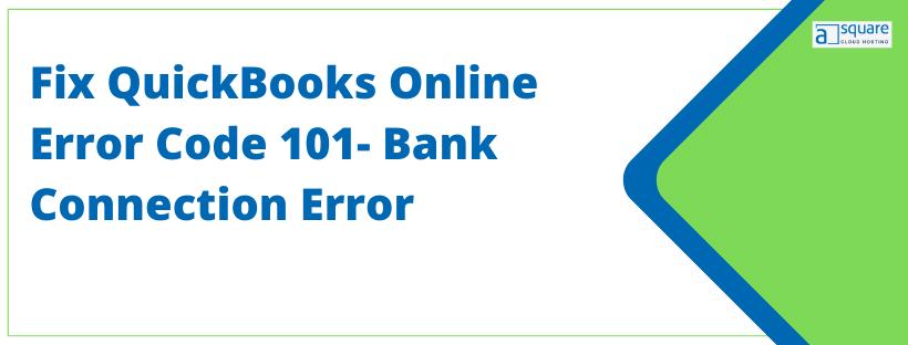 QuickBooks Online Error Code 101
