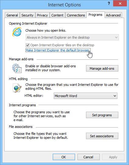 choose Internet Explorer as your Default Browser
