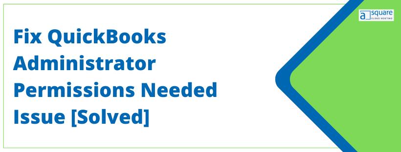 QuickBooks Administrator Permissions Needed Issue