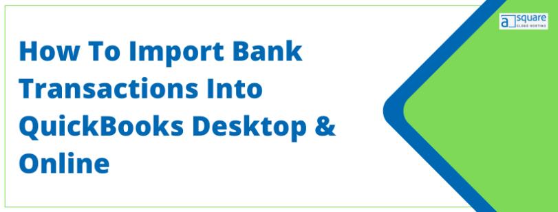 Import bank transactions into QuickBooks