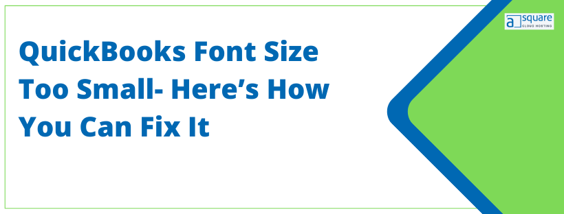 QuickBooks font size too small