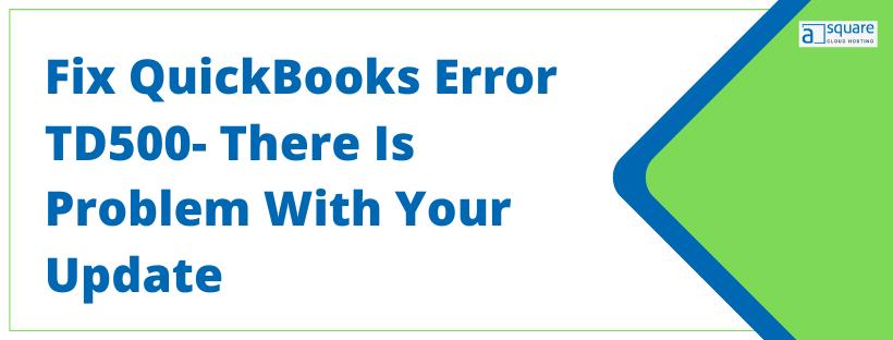 QuickBooks Error TD500