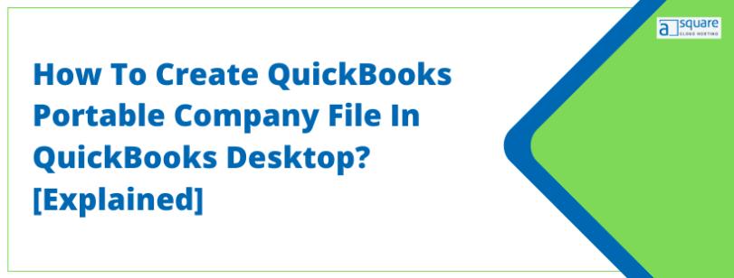 Create QuickBooks Portable Company File