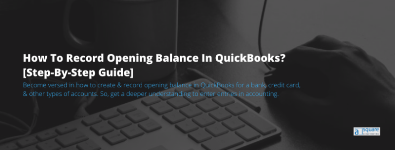 Record Opening balance in QuickBooks