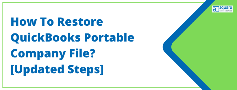 Restore QuickBooks Portable Company File