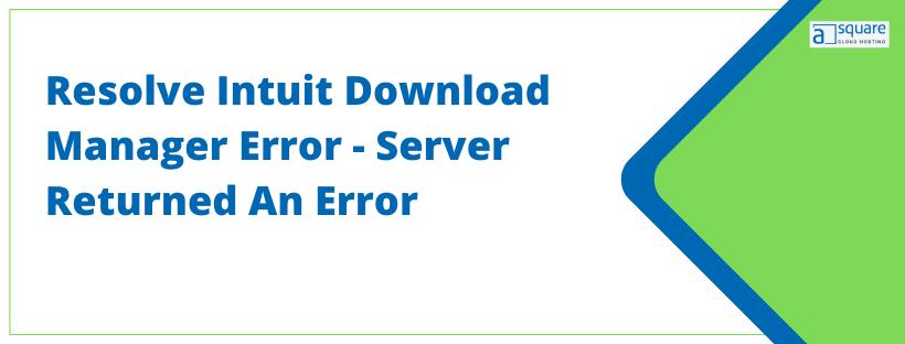 Intuit Download Manager Error