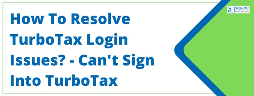 TurboTax login issues